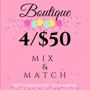 MIX & MATCH 🎉All BOUTIQUE PRODUCTS 4/$50 🥳